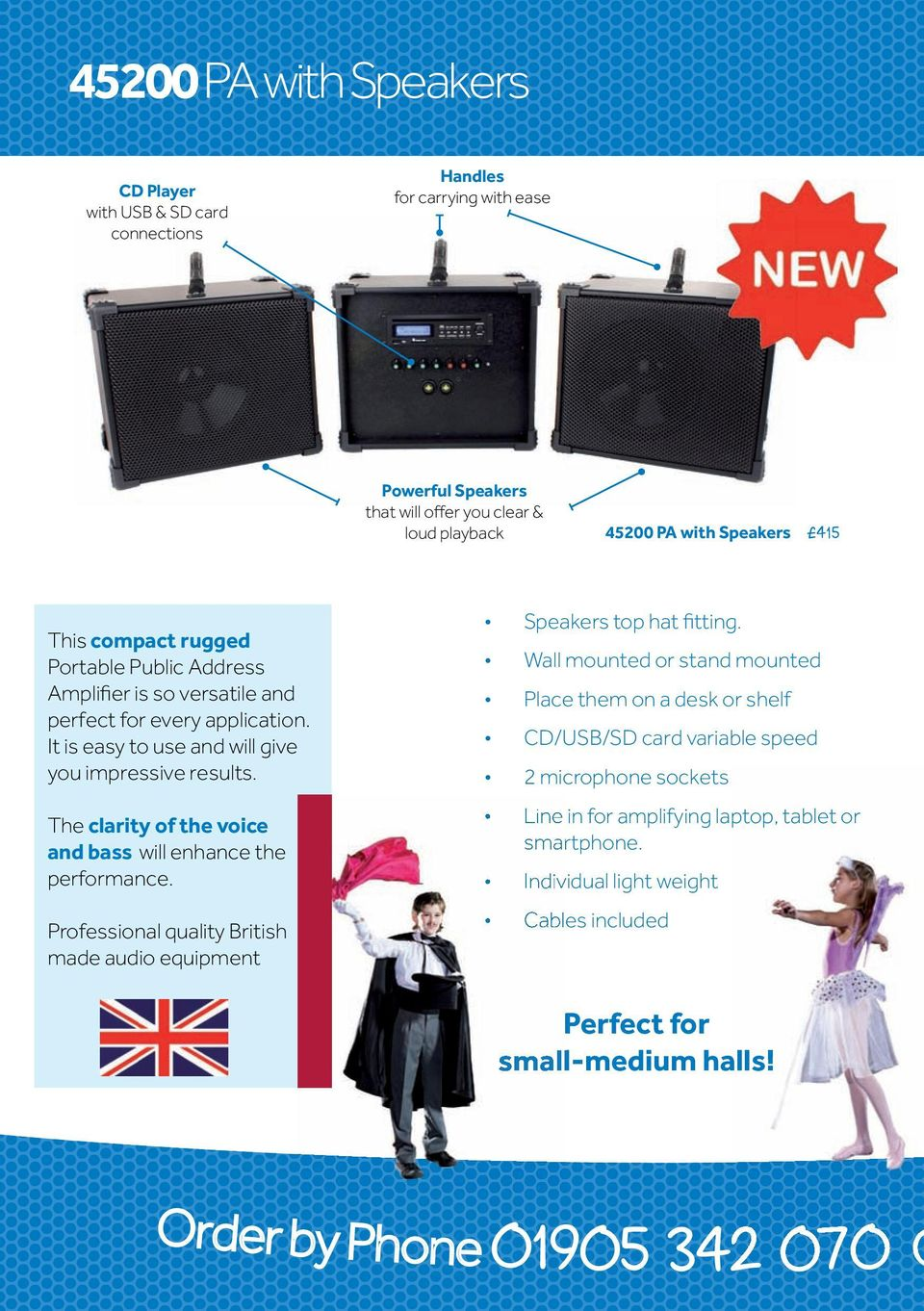 The clarity of the voice and bass will enhance the performance. Professional quality British made audio equipment Speakers top hat fitting.