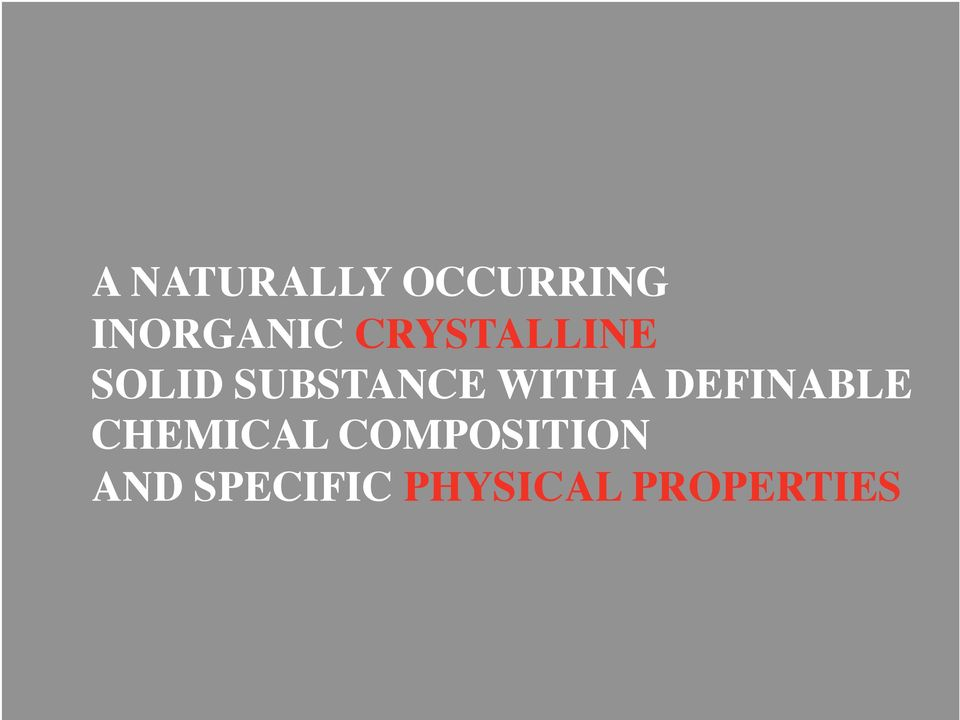 A DEFINABLE CHEMICAL COMPOSITION