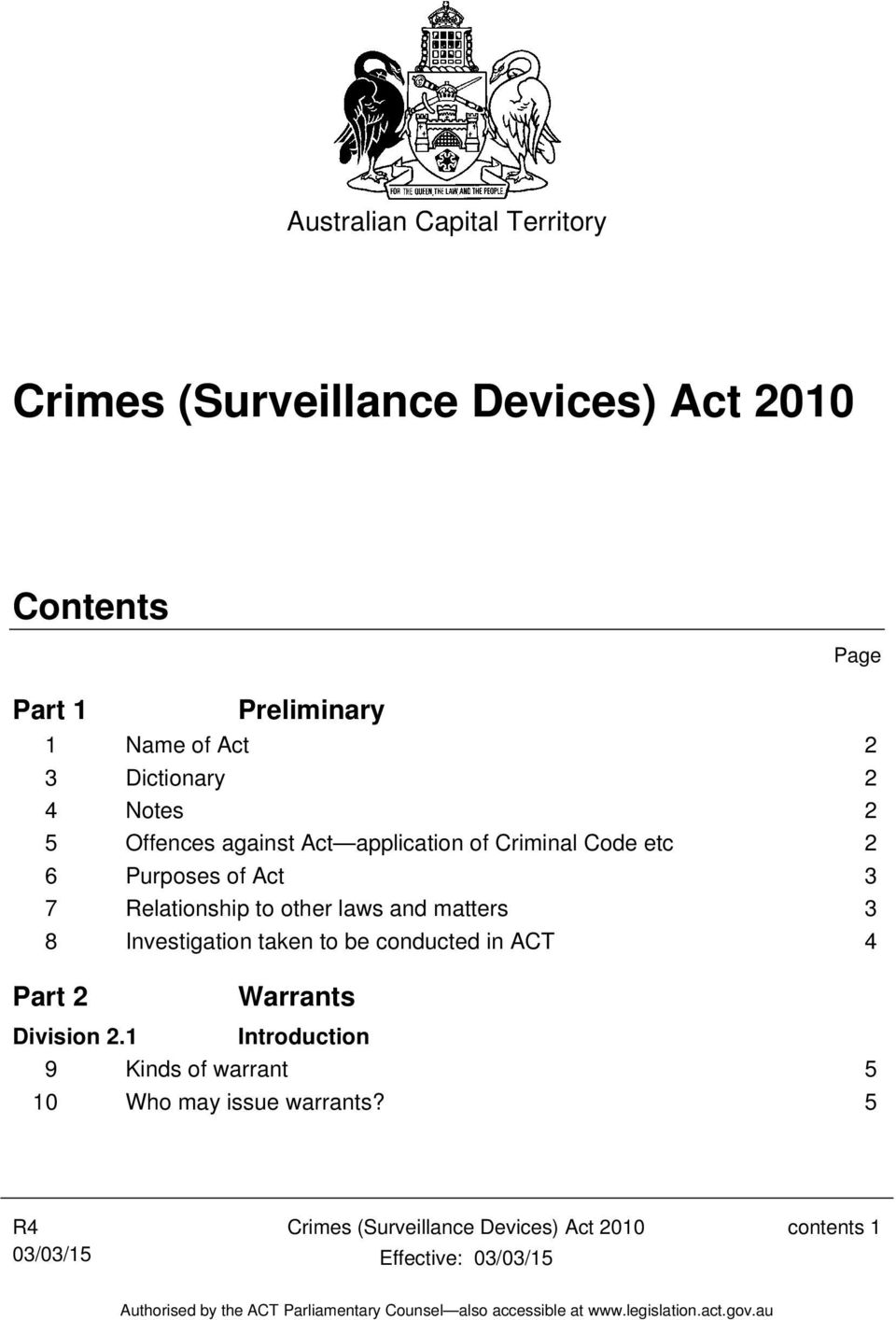 Relationship to other laws and matters 3 8 Investigation taken to be conducted in ACT 4 Part 2
