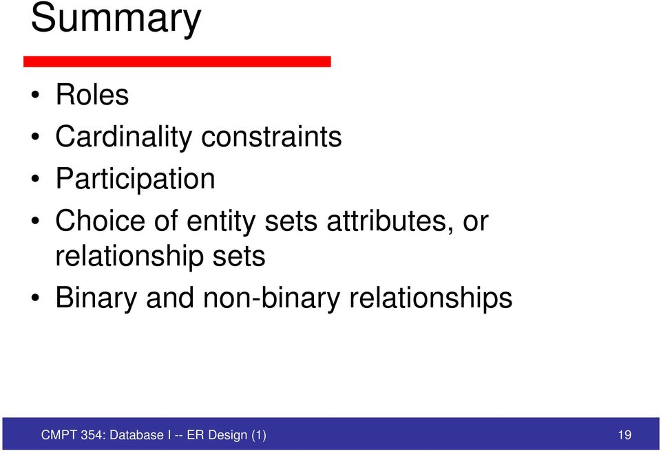 attributes, or relationship sets Binary and