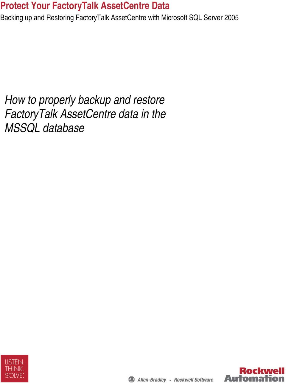 Microsoft SQL Server 2005 How to properly backup