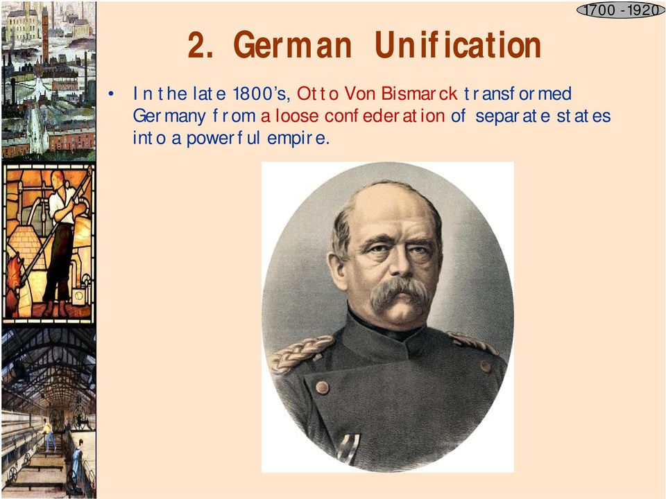 Germany from a loose confederation of