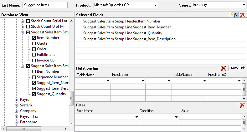 CHAPTER 34 SMARTLIST DESIGNER 4. In the Database View pane, expand the Inventory folder under Microsoft Dynamics GP >> Tables. 5. Locate and expand the Suggested Sales Item Setup Header table. 6.