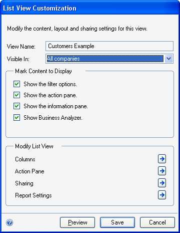 CHAPTER 4 LISTS 2. From the list title drop-down menu, choose Customize to open the List View Customization window. 3. Specify the companies to which the list should be visible. 4. Mark the content of the list view that should be displayed by default.