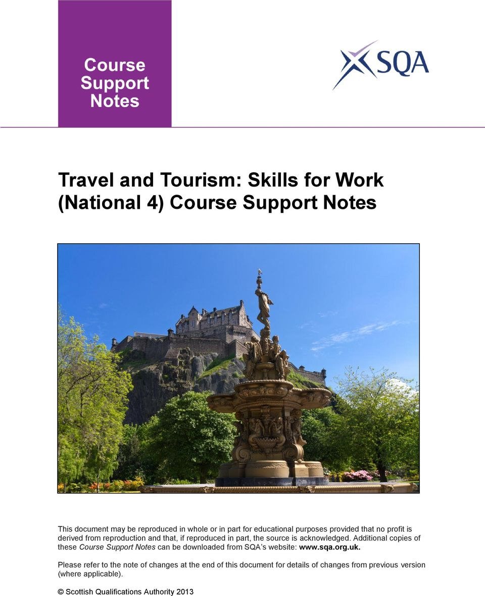 acknowledged. Additional copies of these Course Support Notes can be downloaded from SQA s website: www.sqa.org.uk.