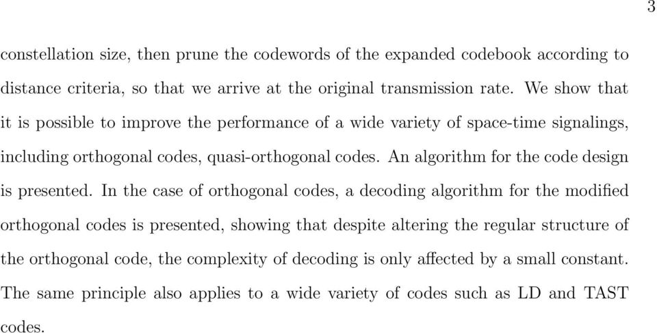 An algorithm for the code design is presented.
