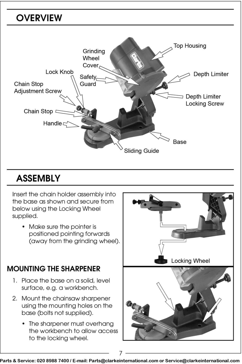 MOUNTING THE SHARPENER 1. Place the base on a solid, level surface, e.g. a workbench. 2.
