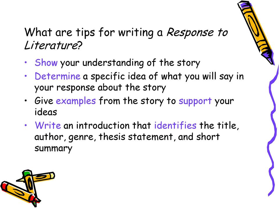 say in your response about the story Give examples from the story to support