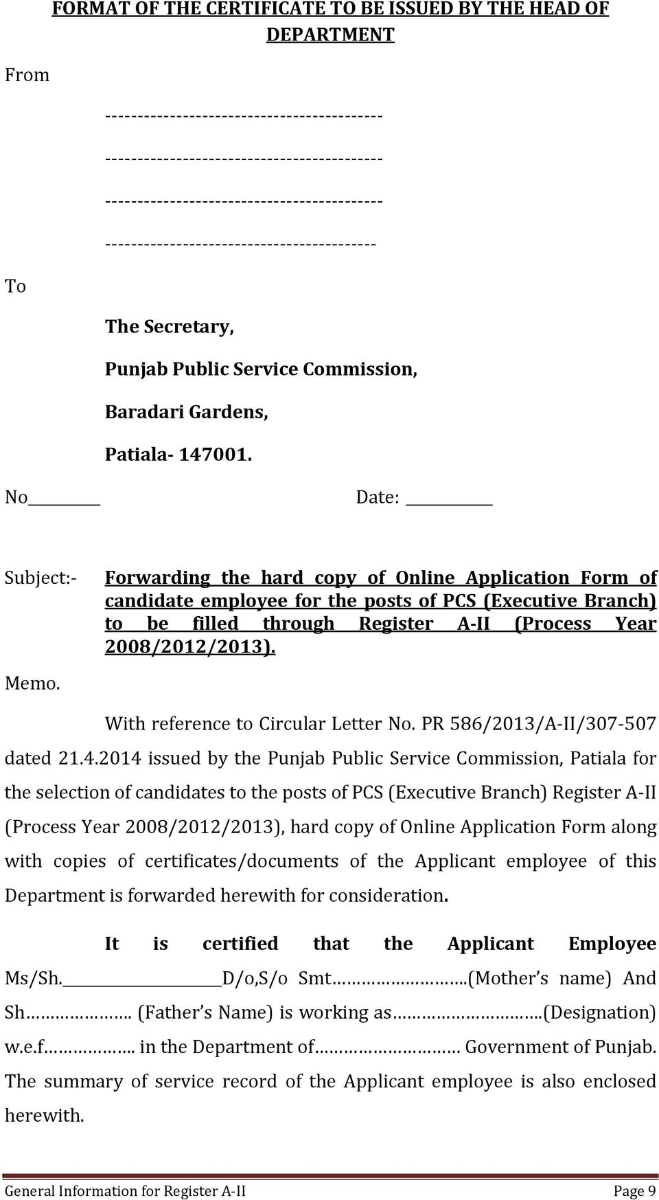 No Date: Subject:- Forwarding the hard copy of Online Application Form of candidate employee for the posts of PCS (Executive Branch) to be filled through Register A-II (Process Year 2008/2012/2013).
