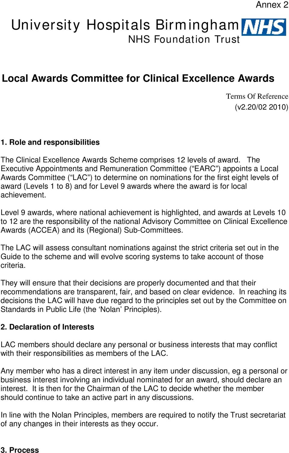 The Executive Appointments and Remuneration Committee ( EARC ) appoints a Local Awards Committee ( LAC ) to determine on nominations for the first eight levels of award (Levels 1 to 8) and for Level