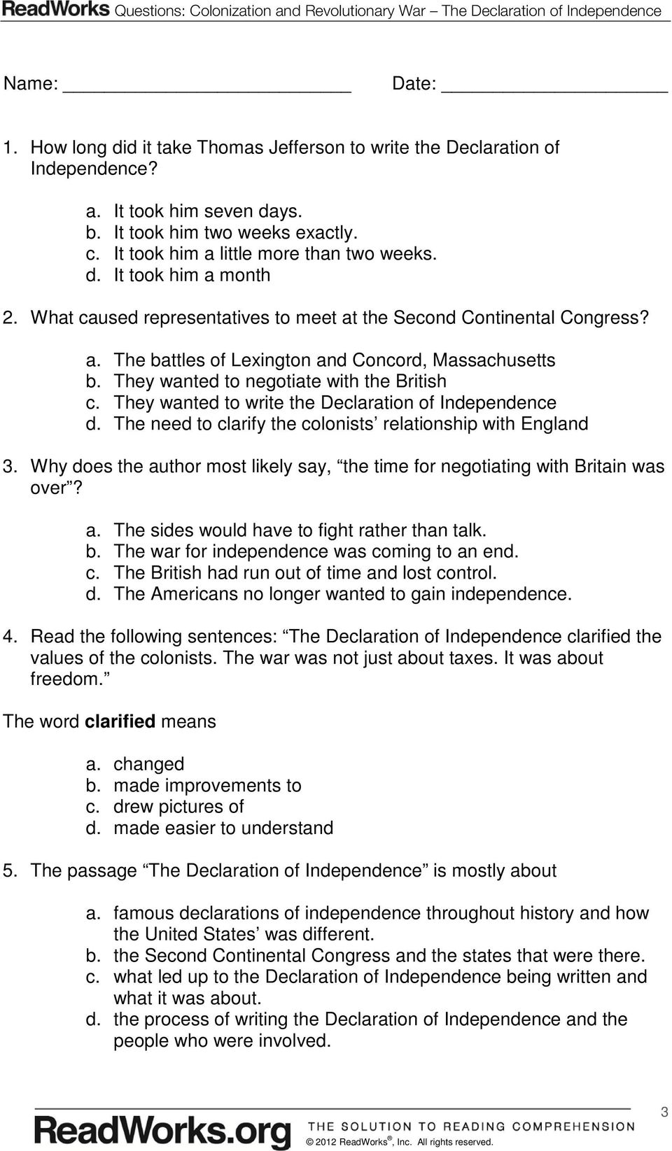 They wanted to negotiate with the British c. They wanted to write the Declaration of Independence d. The need to clarify the colonists relationship with England 3.