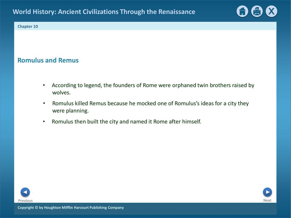 Romulus killed Remus because he mocked one of Romulus s ideas