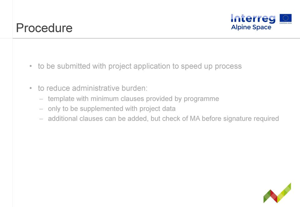 clauses provided by programme only to be supplemented with project