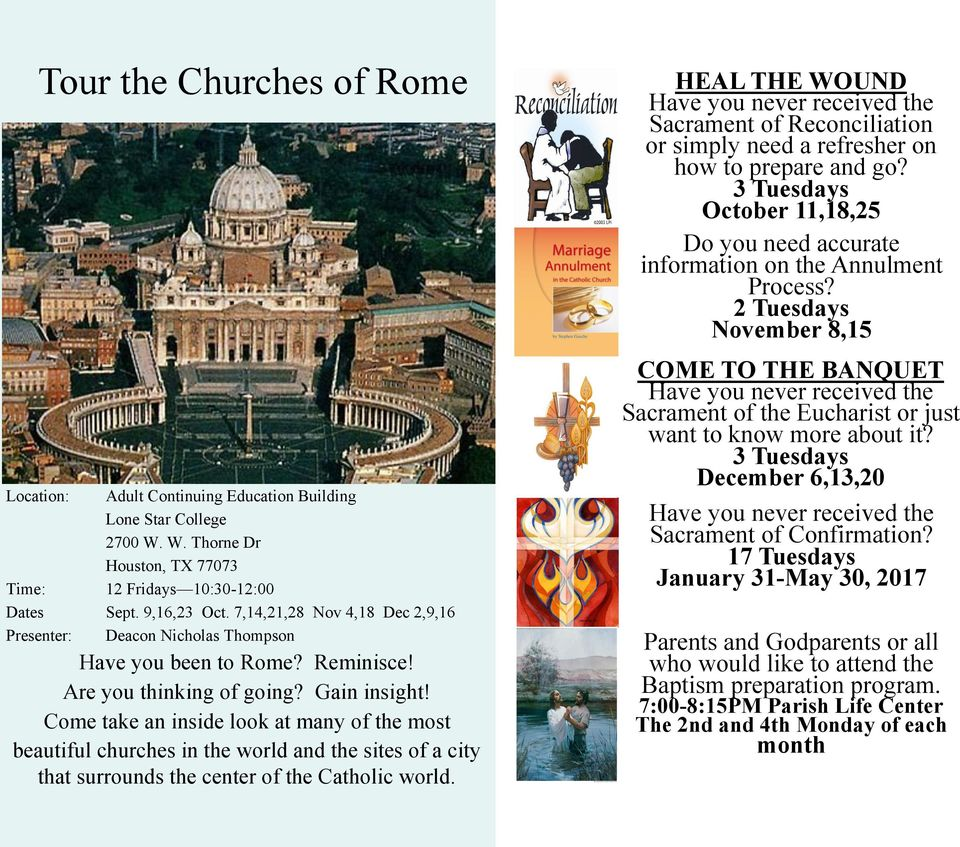 Come take an inside look at many of the most beautiful churches in the world and the sites of a city that surrounds the center of the Catholic world.