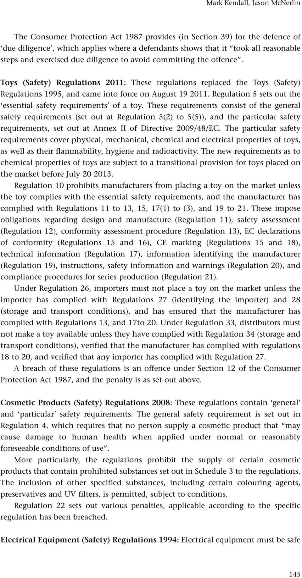 Regulation 5 sets out the essential safety requirements of a toy.