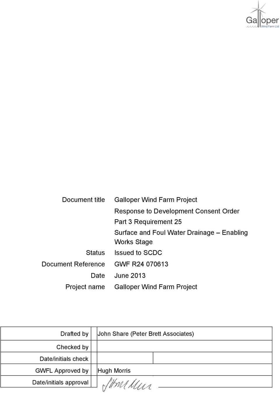 Reference GWF R24 070613 Project name Date June 2013 Galloper Wind Farm Project Drafted by John