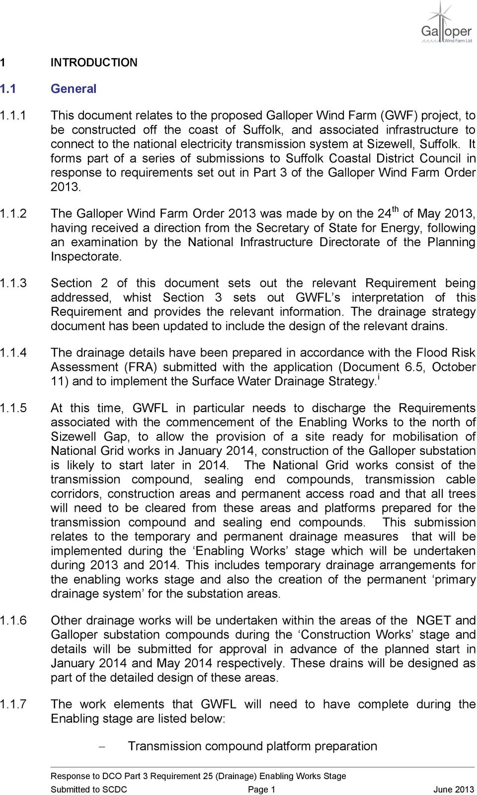 It forms part of a series of submissions to Suffolk Coastal District Council in response to requirements set out in Part 3 of the Galloper Wind Farm Order 2013