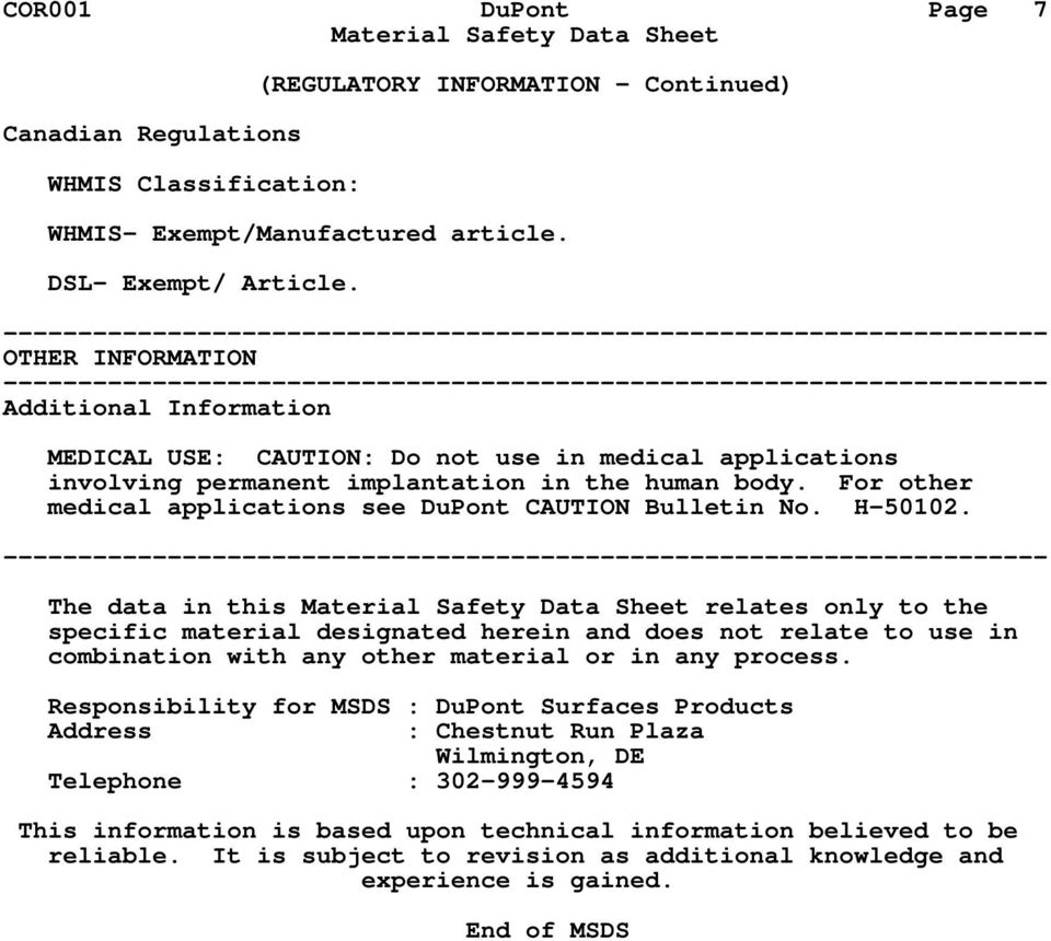 For other medical applications see DuPont CAUTION Bulletin No. H-50102.