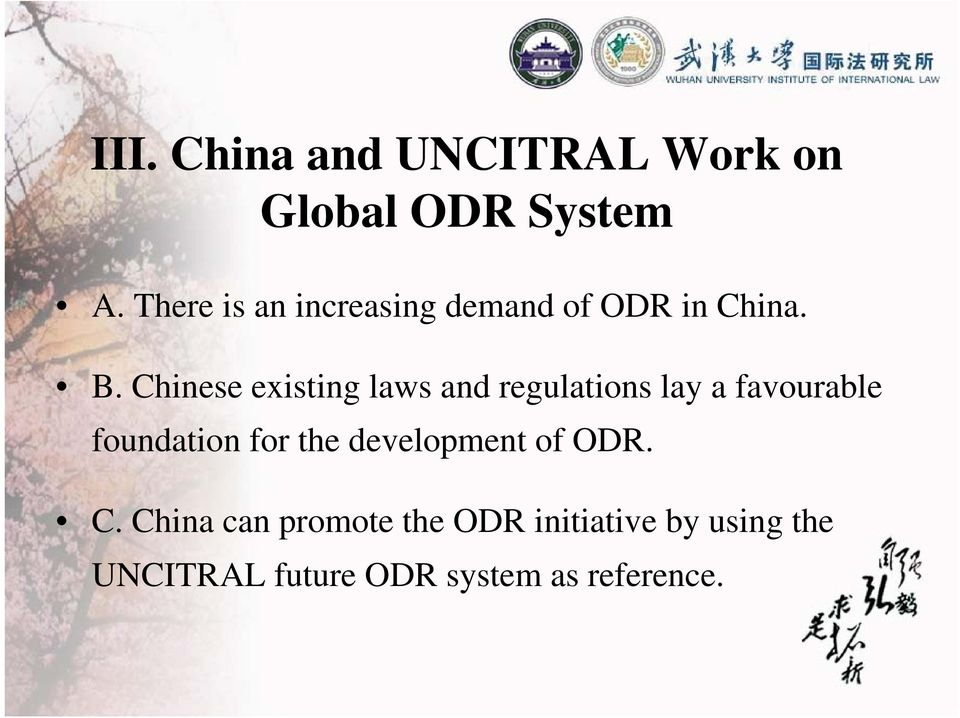 Chinese existing laws and regulations lay a favourable foundation for