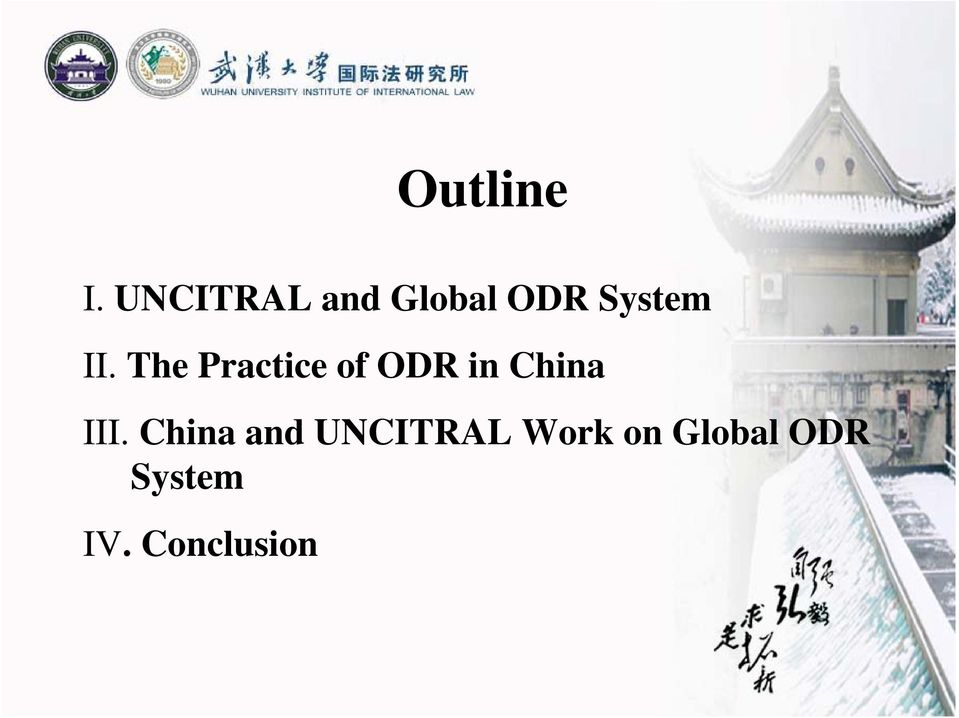 The Practice of ODR in China III.