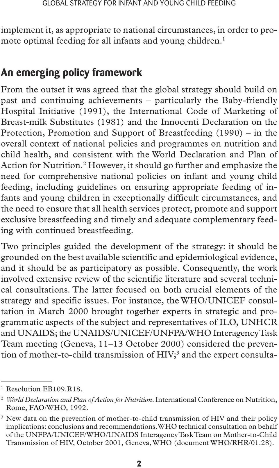 International Code of Marketing of Breast-milk Substitutes (1981) and the Innocenti Declaration on the Protection, Promotion and Support of Breastfeeding (1990) in the overall context of national