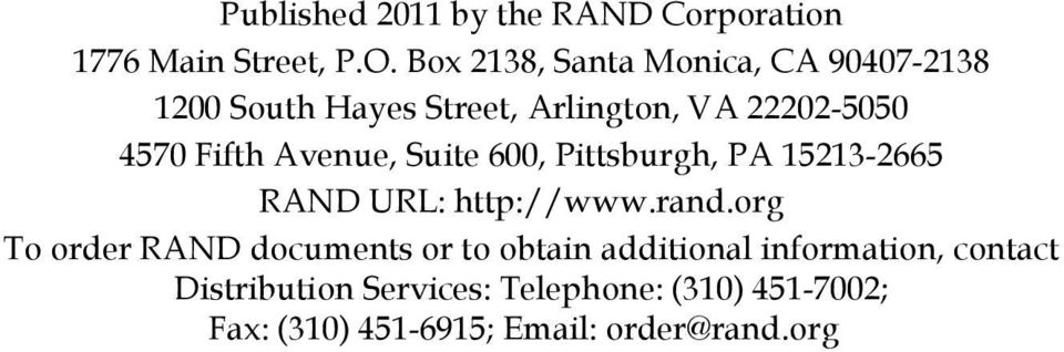 Avenue, Suite 600, Pittsburgh, PA 15213-2665 RAND URL: http://www.rand.