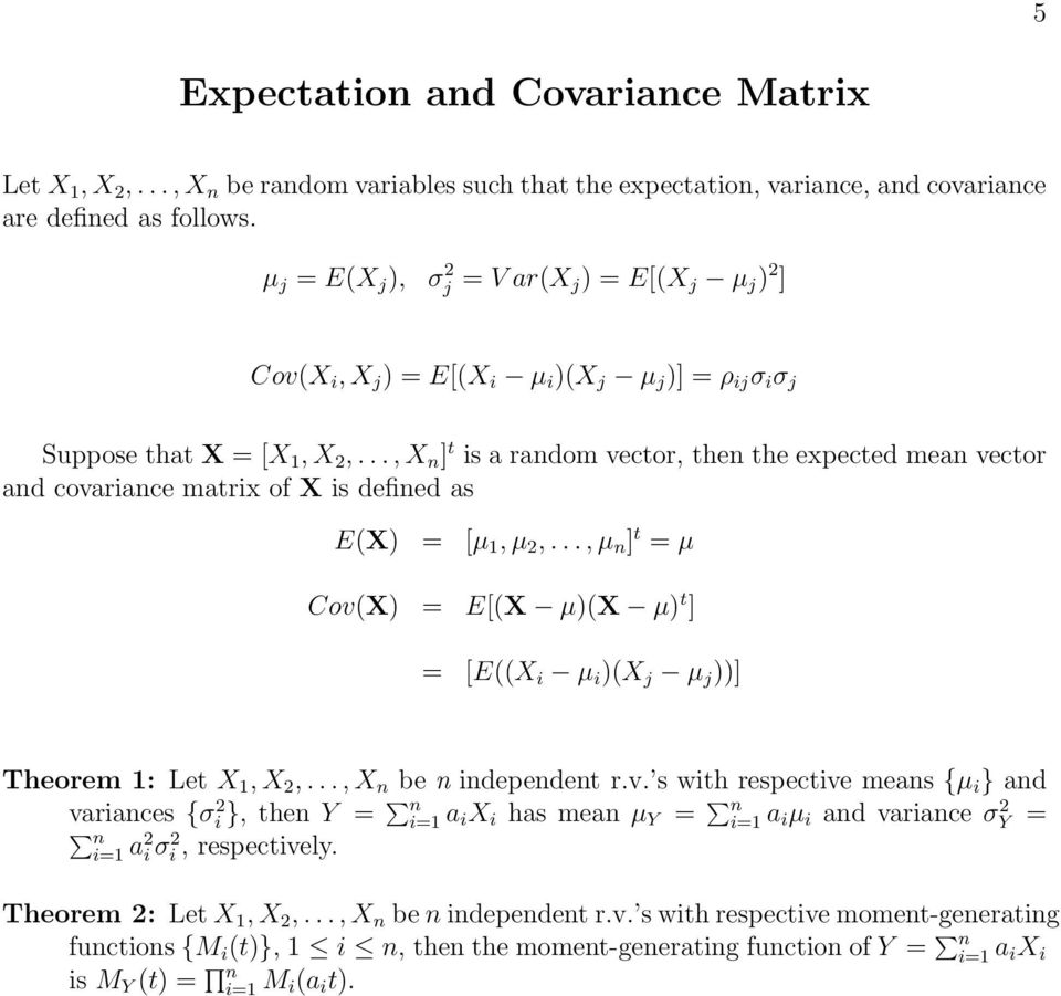 ..,X n ] t is a random vector, then the expected mean vector and covariance matrix of X is defined as E(X) = [μ 1,μ 2,.