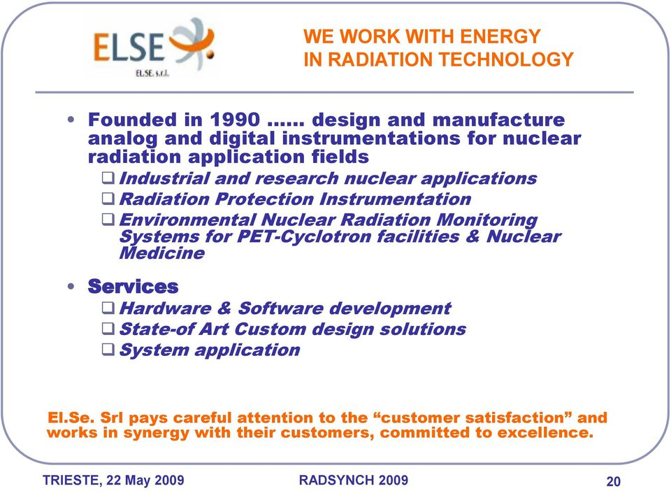 for PET-Cyclotron facilities & Nuclear Medicine Ser