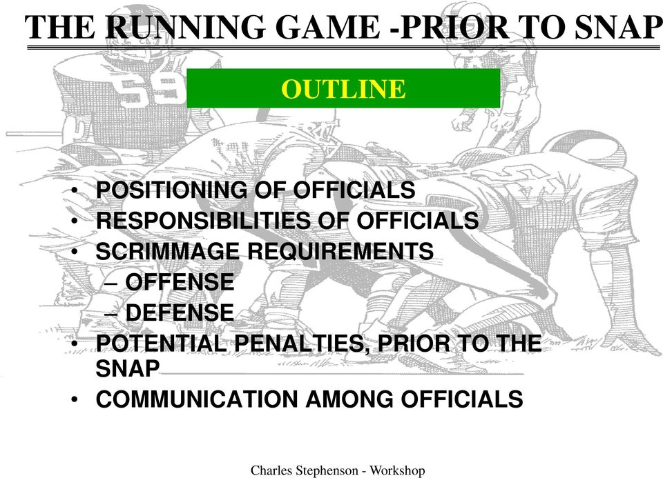 OFFICIALS SCRIMMAGE REQUIREMENTS OFFENSE DEFENSE