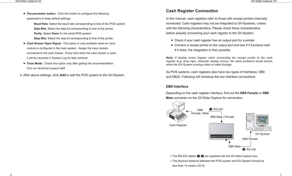Cash Drawer Open Signal: This option is only available when an input module is configured in the main system. Assign the input module connected to the cash drawer.
