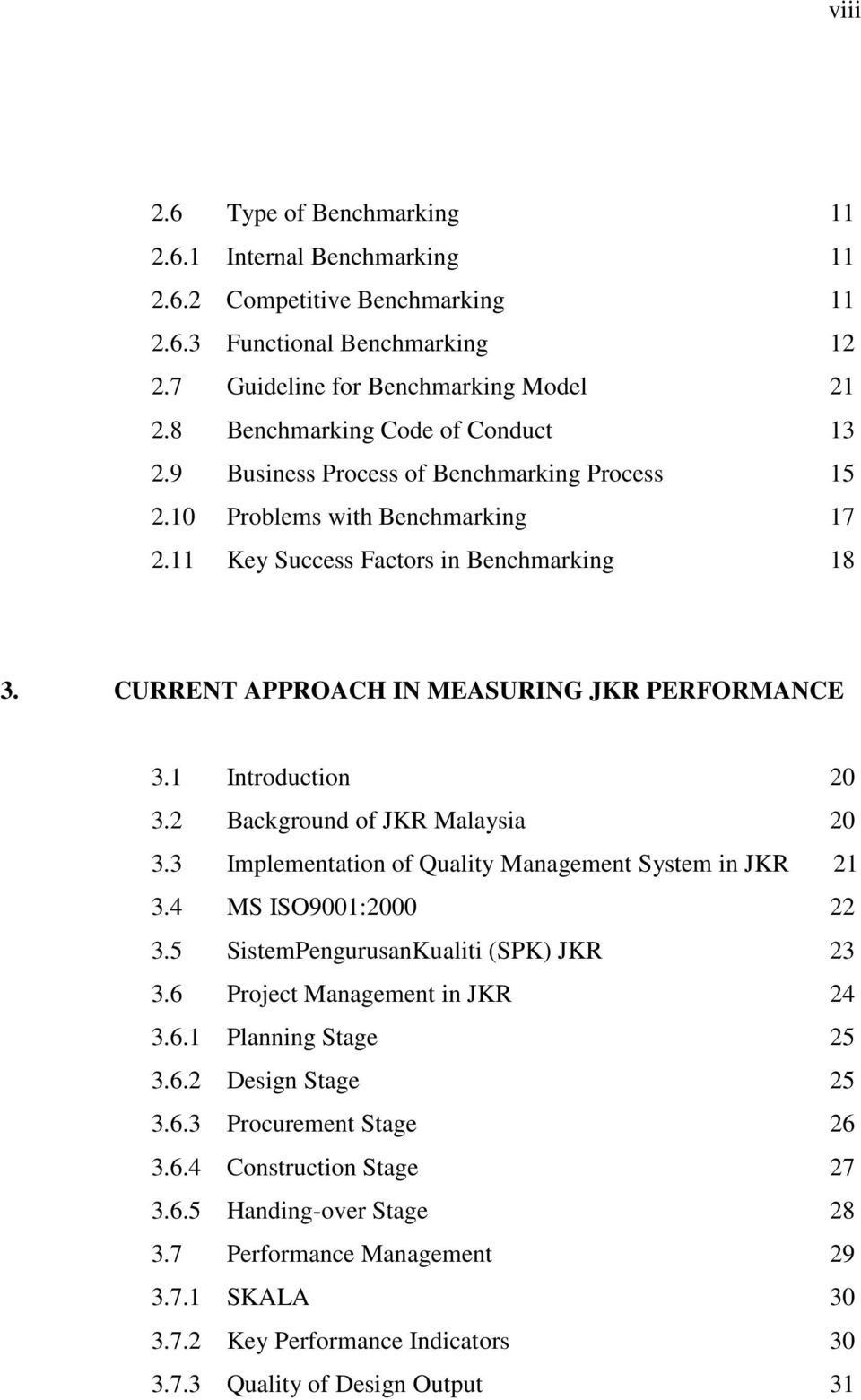 CURRENT APPROACH IN MEASURING JKR PERFORMANCE 3.1 Introduction 20 3.2 Background of JKR Malaysia 20 3.3 Implementation of Quality Management System in JKR 21 3.4 MS ISO9001:2000 22 3.