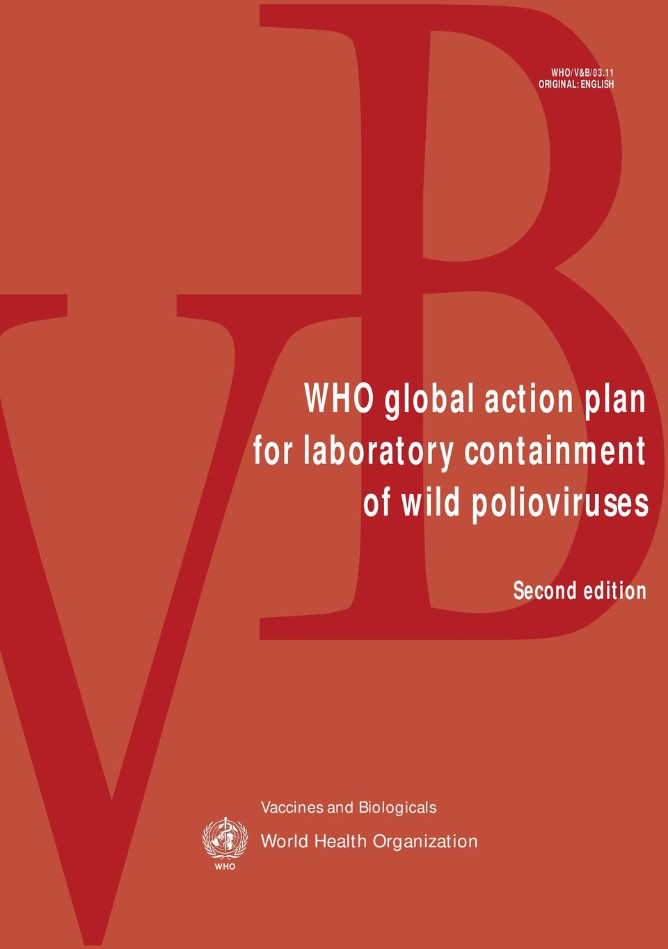plan for laboratory containment of wild