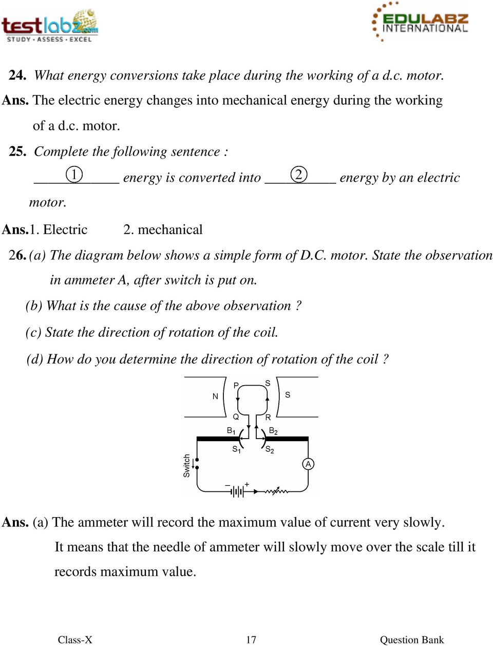 (b) What is the cause of the above observation? (c) State the direction of rotation of the coil. (d) How do you determine the direction of rotation of the coil? Ans.