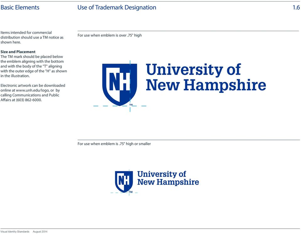 "the outer edge of the ""H"" as shown in the illustration. Electronic artwork can be downloaded online at www.unh."