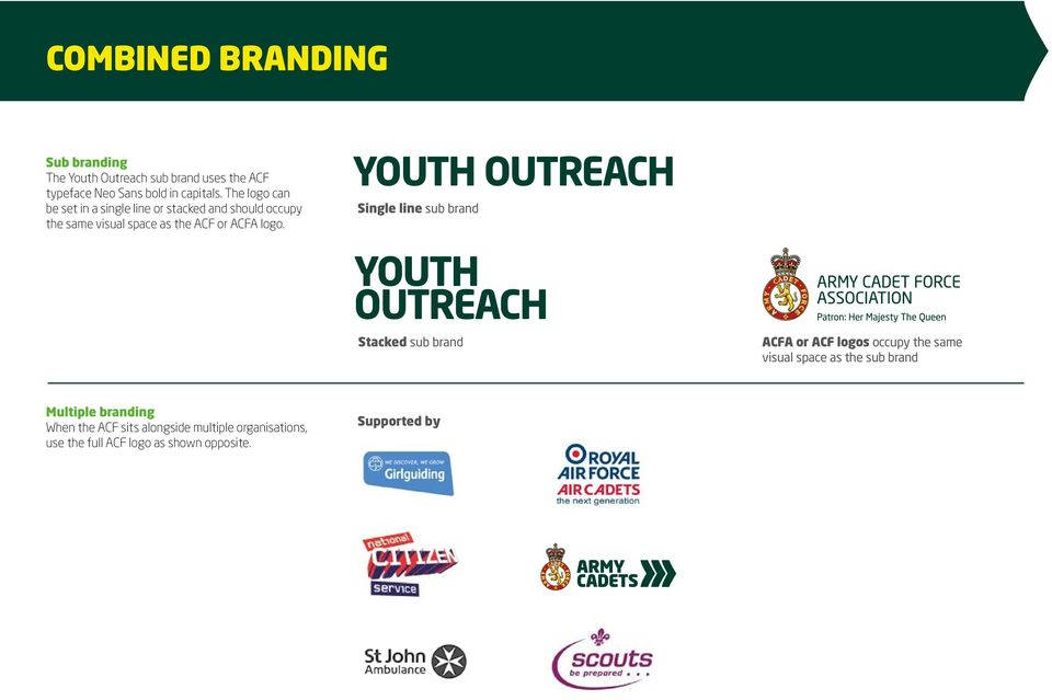 YOUTH OUTREACH Single line sub brand YOUTH OUTREACH Stacked sub brand ACFA or ACF logos occupy the same visual space as