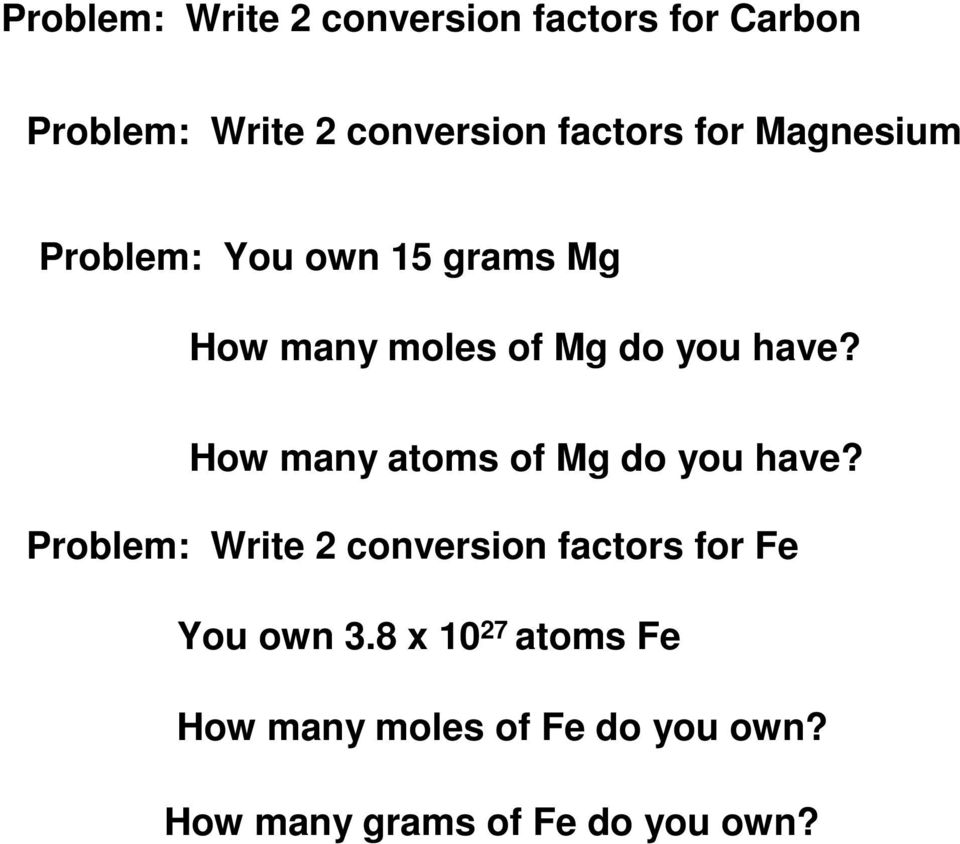 How many atoms of Mg do you have?