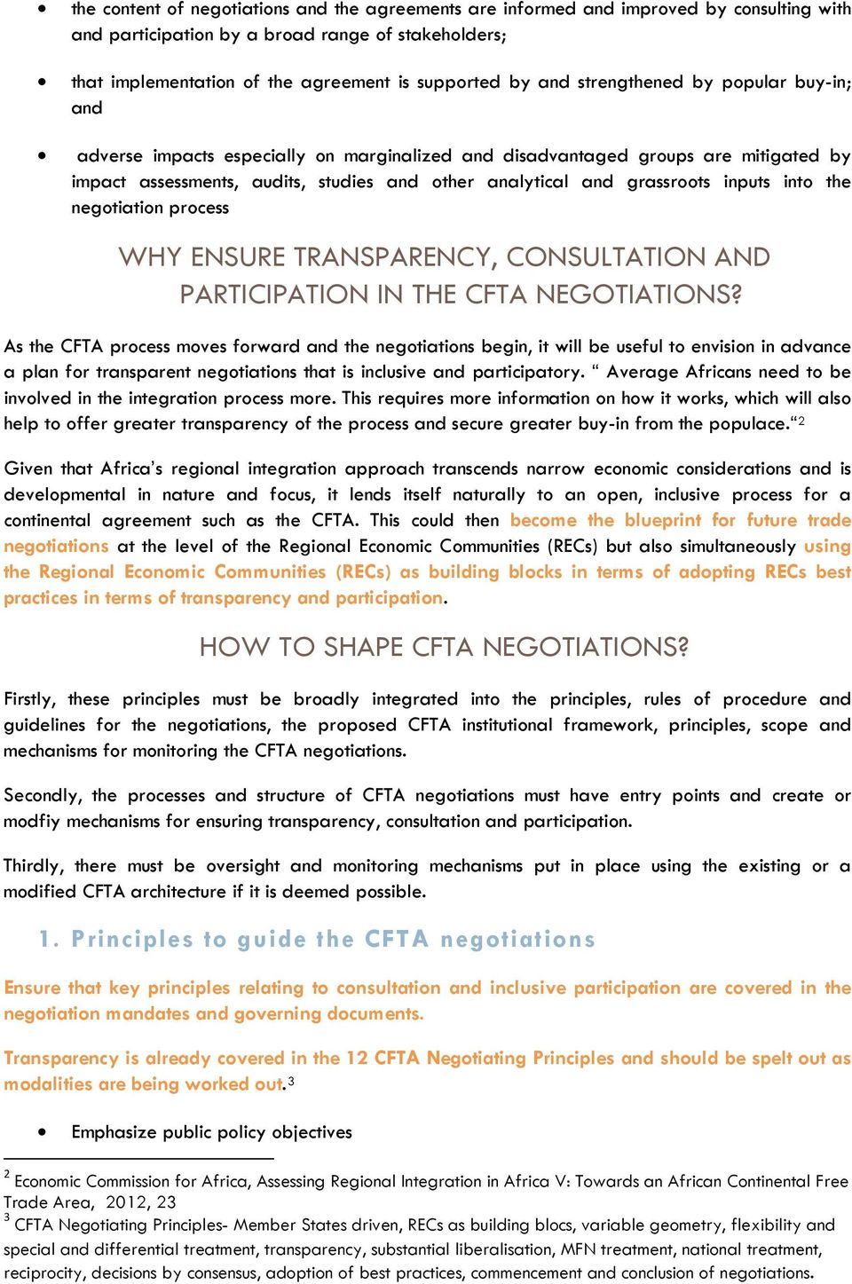 inputs into the negotiation process WHY ENSURE TRANSPARENCY, CONSULTATION AND PARTICIPATION IN THE CFTA NEGOTIATIONS?