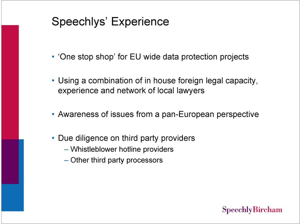 lawyers Awareness of issues from a pan-european perspective Due diligence on