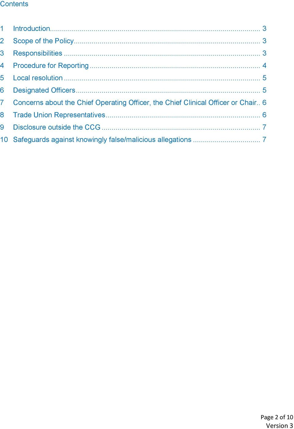 .. 5 7 Concerns about the Chief Operating Officer, the Chief Clinical Officer or Chair.