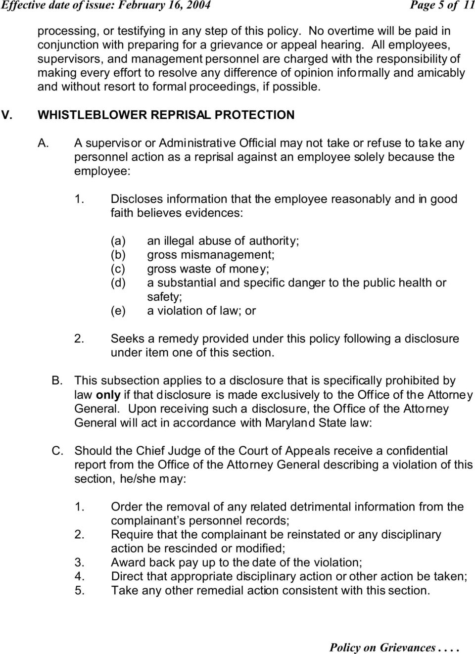 formal proceedings, if possible. V. WHISTLEBLOWER REPRISAL PROTECTION A.