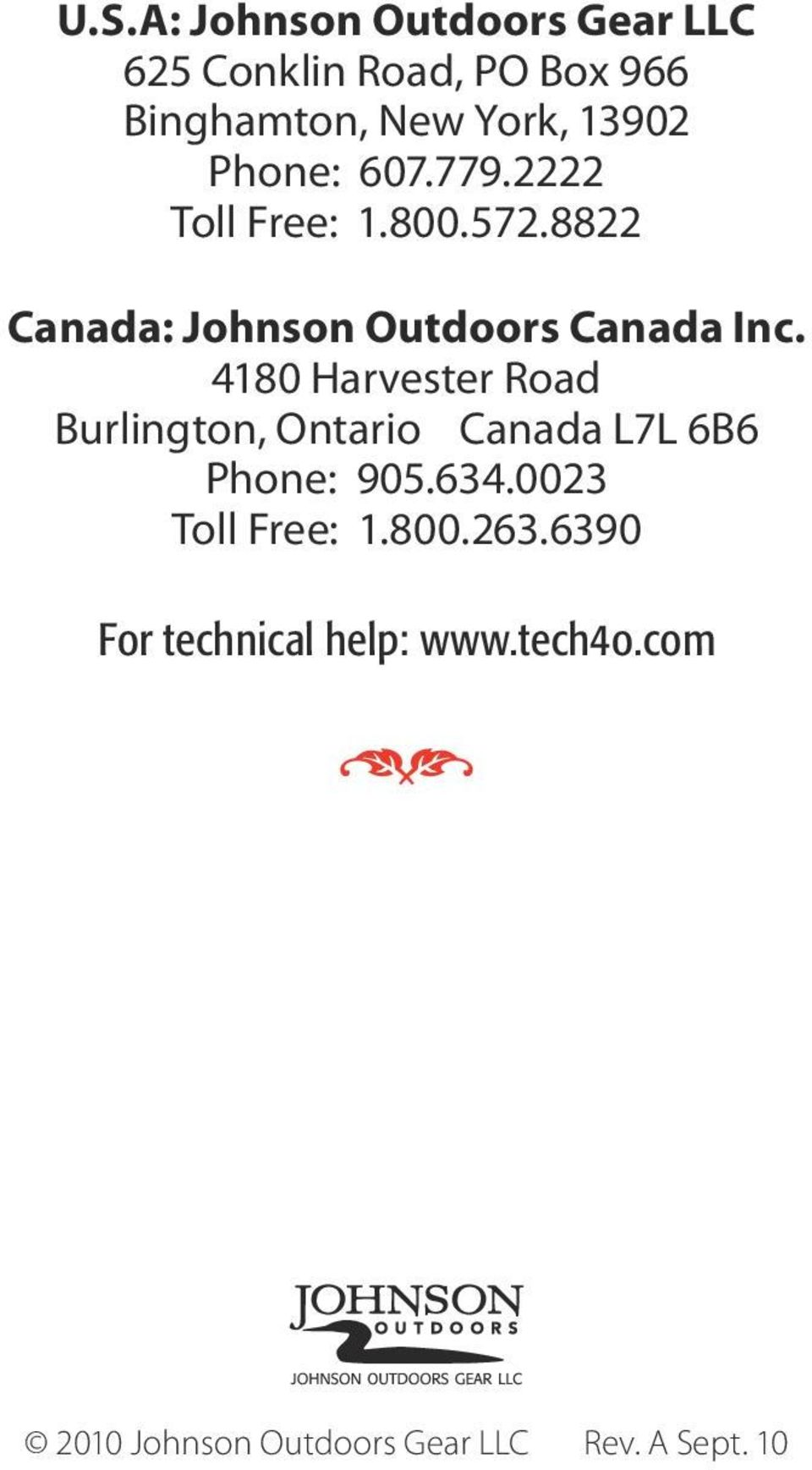 4180 Harvester Road Burlington, Ontario Canada L7L 6B6 Phone: 905.634.0023 Toll Free: 1.