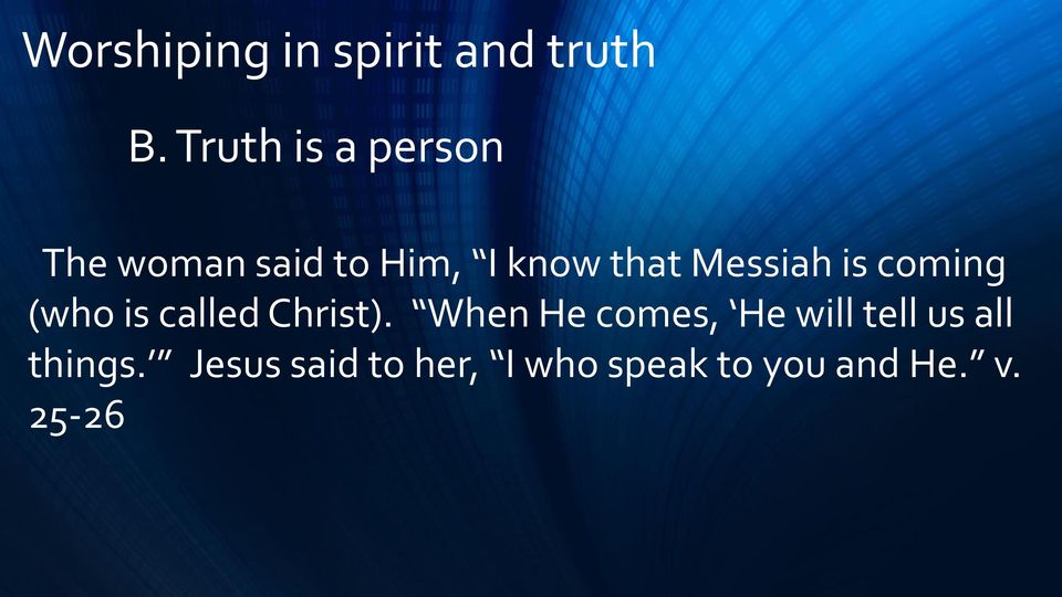 Messiah is coming (who is called Christ).