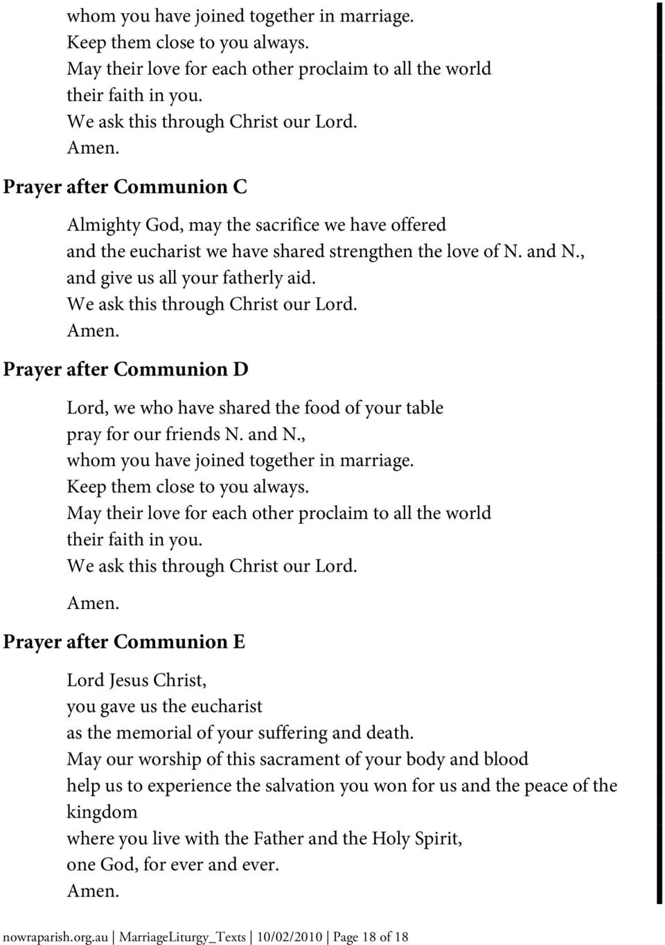 Prayer after Communion D Lord, we who have shared the food of your table pray for our friends N. and N.