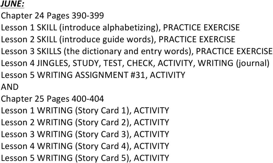#31, ACTIVITY Chapter 25 Pages 400-404 Lesson 1 WRITING (Story Card 1), ACTIVITY Lesson 2 WRITING (Story Card 2), ACTIVITY