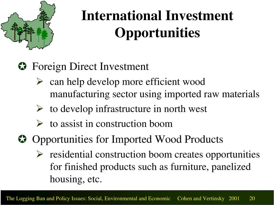 Opportunities for Imported Wood Products residential construction boom creates opportunities for finished products such