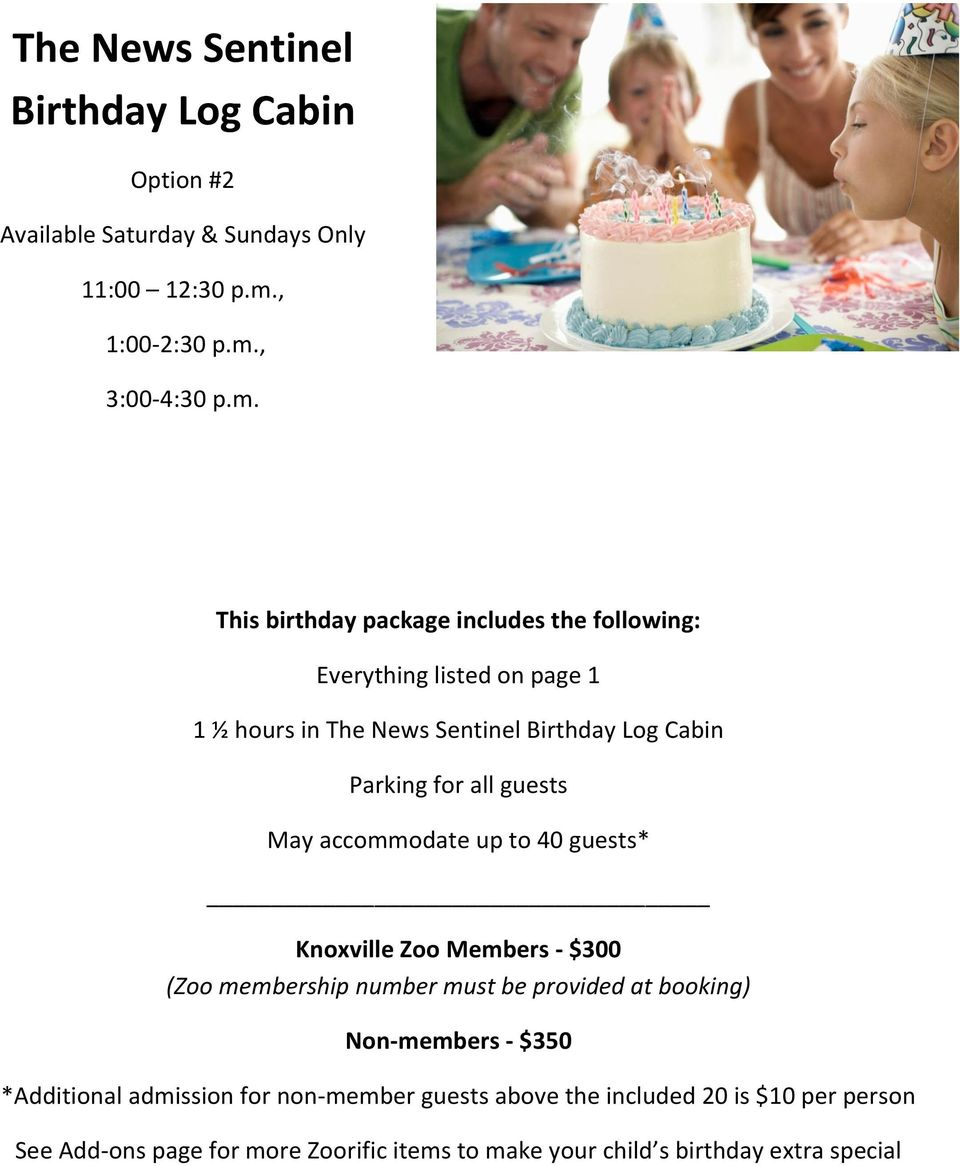 m. 1 ½ hours in The News Sentinel Birthday Log Cabin May