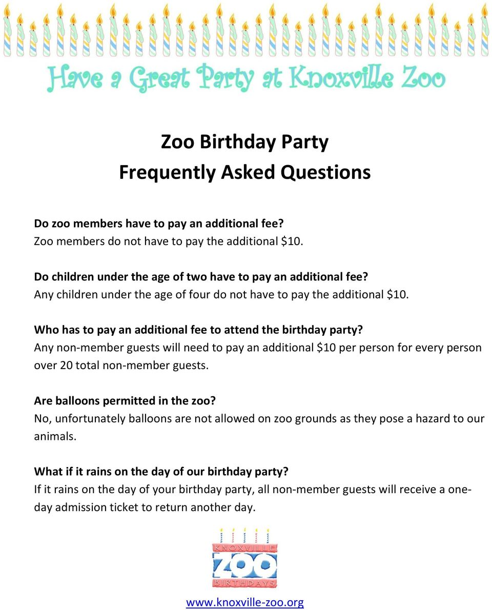 Who has to pay an additional fee to attend the birthday party? Any non-member guests will need to pay an additional $10 per person for every person over 20 total non-member guests.