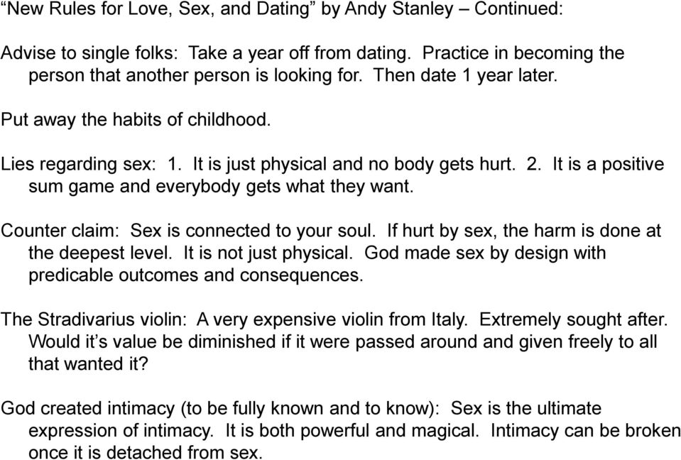 If hurt by sex, the harm is done at the deepest level. It is not just physical. God made sex by design with predicable outcomes and consequences.