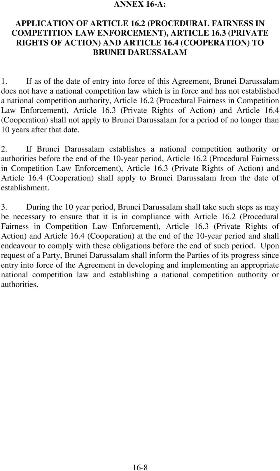 16.2 (Procedural Fairness in Competition Law Enforcement), Article 16.3 (Private Rights of Action) and Article 16.