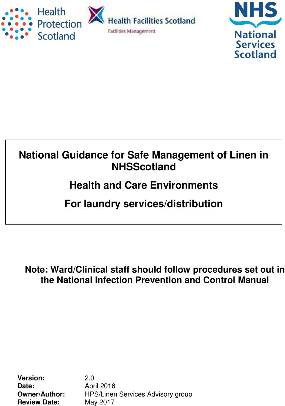 follow procedures set out in the National Infection Prevention and Control  Manual